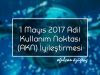 1 Mayıs 2017 Adil Kullanım Noktası (AKN) İyileştirmesi