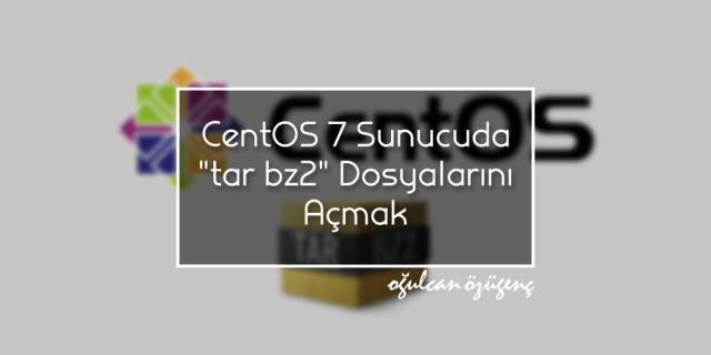 CentOS 7 Sunucuda