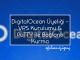 DigitalOcean Üyeliği - VPS Kurulumu & PuTTY İle Bağlantı Kurma