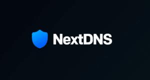 NextDNS Nedir? DNS Güvenliği ve Gizliliği Nasıl Sağlanır?