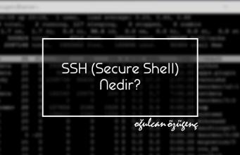 SSH (Secure Shell) Nedir?