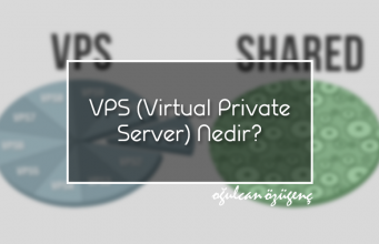 VPS (Virtual Private Server) Nedir?