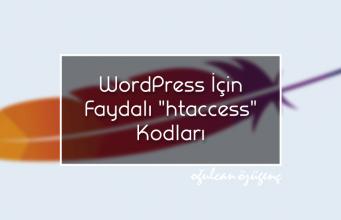 """WordPress İçin Faydalı """"htaccess"""" Kodları"""