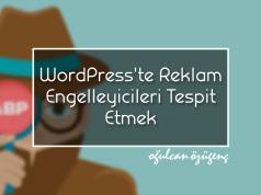 WordPress'te Reklam Engelleyicileri Tespit Etmek